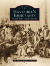 Haverhill's Immigrants (eBook): At the Turn of the Century