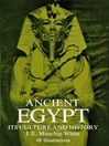 Ancient Egypt (eBook): Its Culture and History
