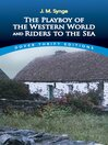 The Playboy of the Western World and Riders to the Sea (eBook)