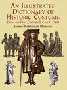 An Illustrated Dictionary of Historic Costume (eBook)