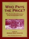 Who Pays the Price? (eBook): The Sociocultural Context of Environmental Crisis