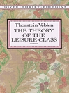 The Theory of the Leisure Class (eBook)