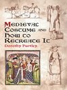 Medieval Costume and How to Recreate It (eBook)