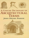 A Concise Dictionary of Architectural Terms (eBook)