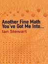 Another Fine Math You've Got Me Into. . . (eBook)