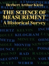 The Science of Measurement (eBook): A Historical Survey