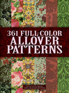 361 Full-Color Allover Patterns for Artists and Craftspeople (eBook)