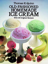Old-Fashioned Homemade Ice Cream (eBook): With 58 Original Recipes