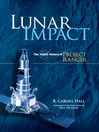 Lunar Impact (eBook): The NASA History of Project Ranger