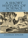A Short History of Science to the Nineteenth Century (eBook)