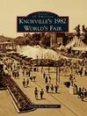 Knoxville's 1982 World's Fair (eBook)