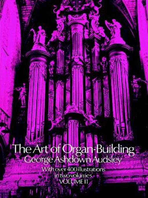 The Art of Organ Building, Volume 2 (eBook)