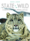 State of the Wild 2008-2009 (eBook): A Global Portrait of Wildlife, Wildlands, and Oceans