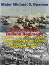 The Forty-Sixth Indiana Regiment (eBook): A Tactical Analysis Of Amphibious Operations And Major Combat Engagements During The American Civil War