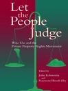 Let the People Judge (eBook): Wise Use and the Private Property Rights Movement