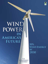 Wind Power in America's Future (eBook): 20% Wind Energy by 2030