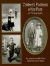 Children's Fashions of the Past in Photographs (eBook)