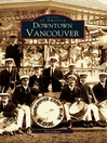 Downtown Vancouver (eBook)