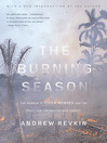 The Burning Season (eBook): The Murder of Chico Mendes and the Fight for the Amazon Rain Forest