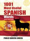 1001 Most Useful Spanish Words New Edition (eBook)
