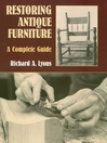 Restoring Antique Furniture (eBook): A Complete Guide