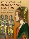 Medieval and Renaissance Fashion (eBook): 90 Full-Color Plates