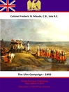 The Ulm Campaign - 1805 (eBook)