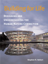 Building for Life (eBook): Designing and Understanding the Human-Nature Connection
