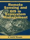 Remote Sensing and GIS in Ecosystem Management (eBook)