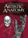 The Complete Guide to Artistic Anatomy (eBook)