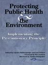 Protecting Public Health and the Environment (eBook): Implementing the Precautionary Principle
