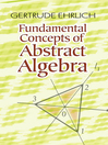 Fundamental Concepts of Abstract Algebra (eBook)