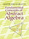 Fundamental Concepts of Abstract Algebra (eBook)