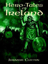 Hero-Tales of Ireland (eBook)