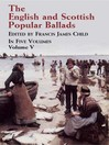 The English and Scottish Popular Ballads, Volume 5 (eBook)