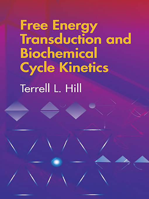 Free Energy Transduction and Biochemical Cycle Kinetics (eBook)