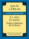 Life Is a Dream/La Vida es Sueño (eBook): A Dual-Language Book