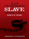 "Nat Turner's Slave Rebellion (eBook): Including the 1831 ""Confessions"""