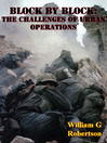 Block By Block: the Challenges of Urban Operations (eBook)