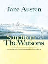 Sanditon and The Watsons (eBook): Austen's Unfinished Novels