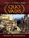 Quo Vadis (eBook): A Tale of the Time of Nero