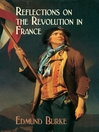 Reflections on the Revolution in France (eBook)