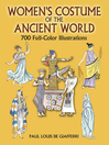 Women's Costume of the Ancient World (eBook): 7 Full-Color Illustrations