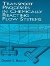 Transport Processes in Chemically Reacting Flow Systems (eBook)