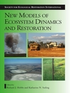 New Models for Ecosystem Dynamics and Restoration (eBook)