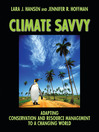 Climate Savvy (eBook): Adapting Conservation and Resource Management to a Changing World