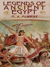 Legends of Ancient Egypt (eBook)