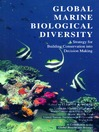Global Marine Biological Diversity (eBook): A Strategy for Building Conservation into Decision Making