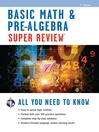 Basic Math & Pre-Algebra Super Review (eBook)