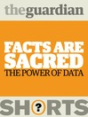 Facts Are Sacred (eBook): The Power of Data